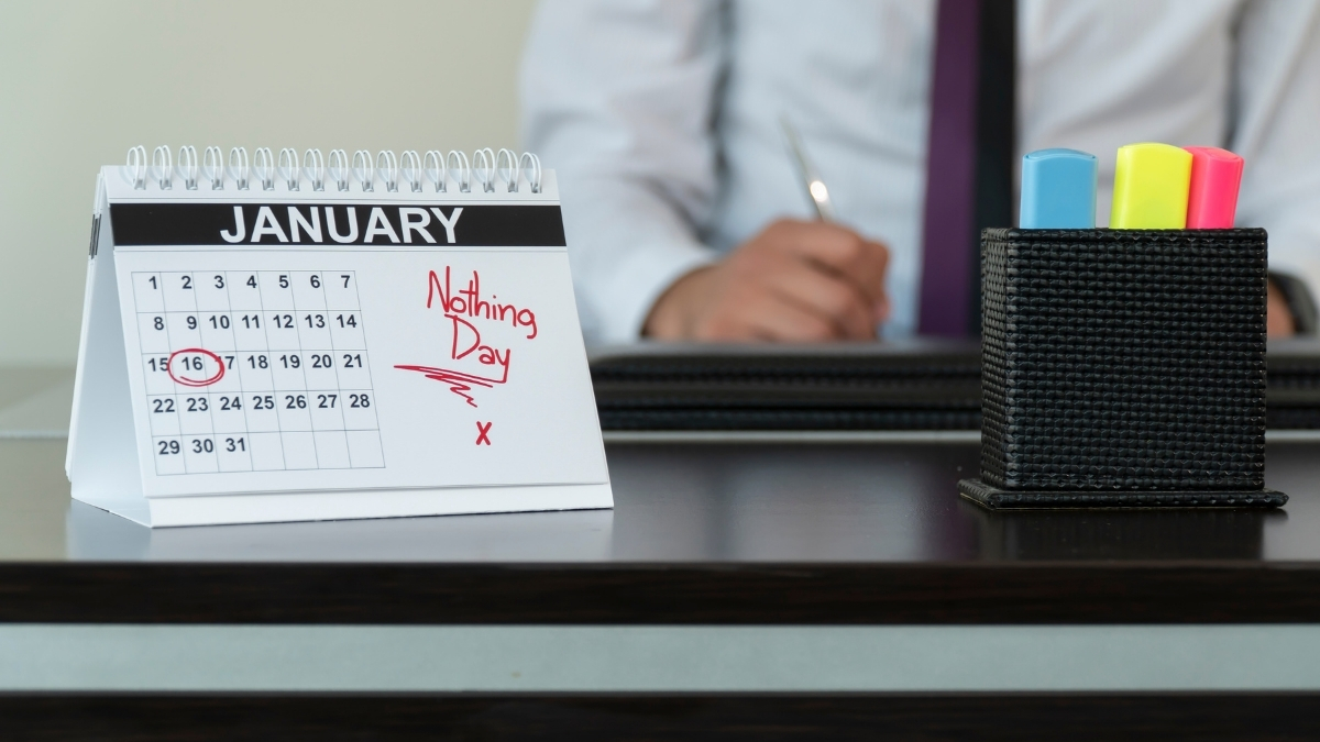 January 16th: National Nothing Day in the United States - Trendy