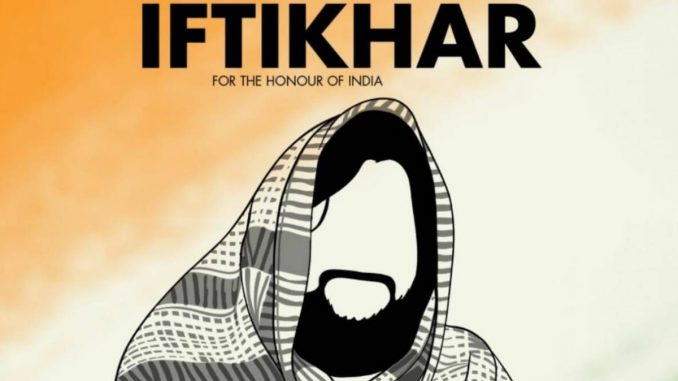 The film 'Iftikhar' based on Major Mohit Sharma's life to go on floors in September 2021